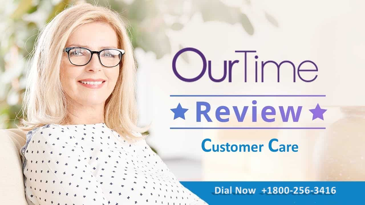 Ourtime customer care phone number
