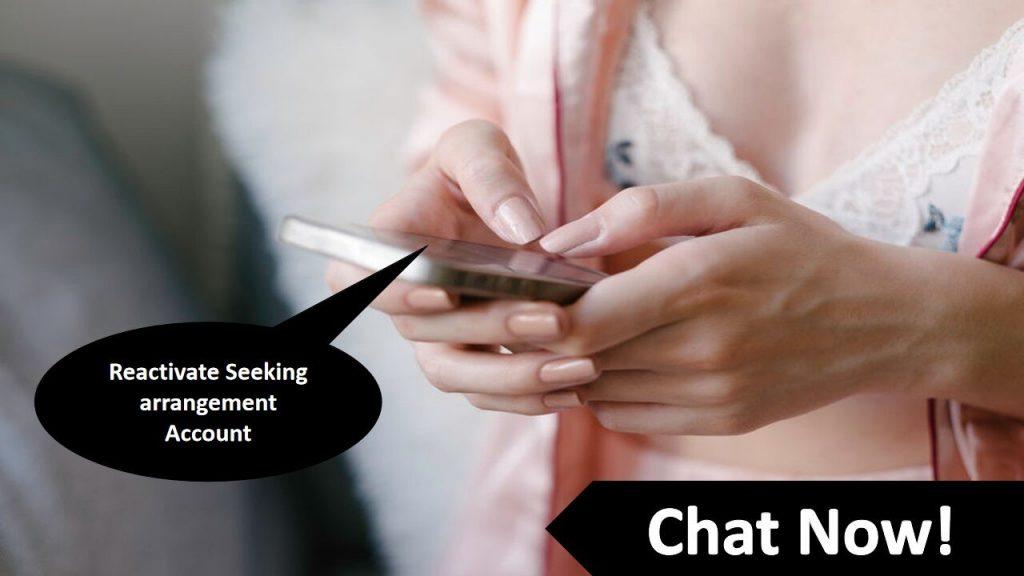 reactivate seeking arrangement account